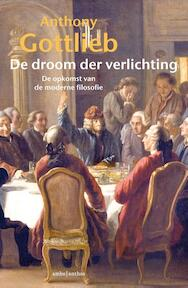 De droom der verlichting - Anthony Gottlieb (ISBN 9789026331152)