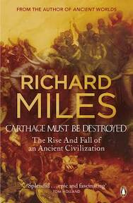 Carthage Must be Destroyed - Richard Miles (ISBN 9780141018096)