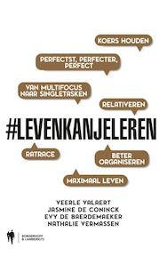 Leven kan je leren - Veerle Valaert, Jasmine De Coninck, Evy De Baerdemaeker, Nathalie Vermassen (ISBN 9789089315854)