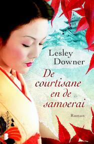 Courtisane en de samoerai - Lesley Downer (ISBN 9789022561454)