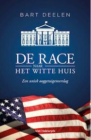 De race naar het Witte Huis - Bart Deelen (ISBN 9789461314963)