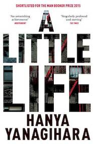Little Life - Hanya Yanagihara (ISBN 9781447294818)