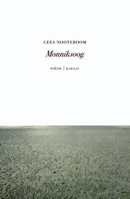 Monniksoog - Cees Nooteboom (ISBN 9789079770311)