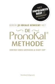 Bereik je ideale gewicht met de Pronokal-methode - Dokter Chris Goossens, Bart Cop (ISBN 9789002252259)