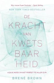 De kracht van kwetsbaarheid - Brene Brown ; BrenÉ Brown (ISBN 9789400502482)