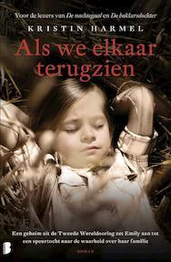 Als we elkaar terugzien - Kristin Harmel (ISBN 9789022579213)