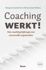 Coaching werkt! - Margreet Steenbrink, Miriam Oude Wolbers (ISBN 9789024405831)