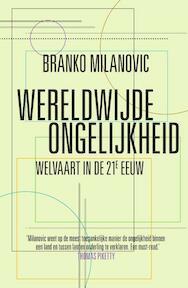 Wereldwijde ongelijkheid - Branko Milanovic (ISBN 9789000355389)