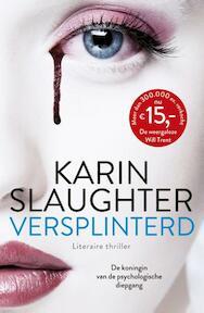 Versplinterd - Karin Slaughter (ISBN 9789402721706)