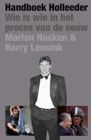 Handboek Holleeder - Marian Husken, Harry Lensink (ISBN 9789050188647)