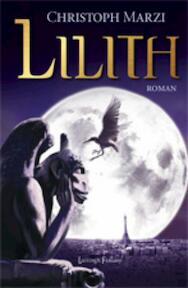 Lilith - Christoph Marzi (ISBN 9789024531028)