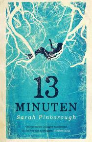 13 minuten - Sarah Pinborough (ISBN 9789000355709)