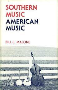 Southern music, American music - Bill C. Malone (ISBN 9780813103006)