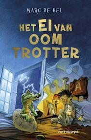 Het ei van Oom Trotter - Marc de Bel (ISBN 9789461316868)
