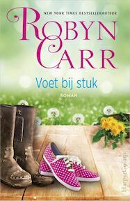 Voet bij stuk - Robyn Carr (ISBN 9789402700169)