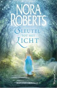 Sleutel tot het licht - Nora Roberts (ISBN 9789402700183)