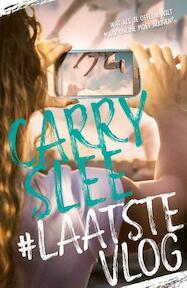 #LaatsteVlog - Carry Slee (ISBN 9789048839377)