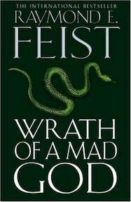 Wrath of a Mad God - Raymond E. Feist (ISBN 9780007244294)