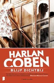 Blijf dichtbij - Harlan Coben (ISBN 9789022580721)
