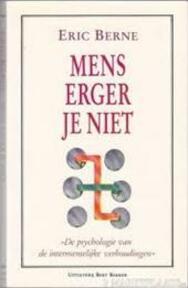 Mens erger je niet - Eric Berne (ISBN 9789035104754)