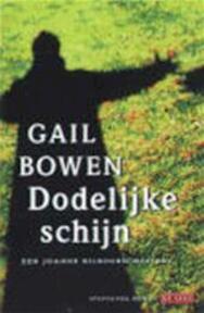 Dodelijke schijn - Bowen, Gail (ISBN 9789052267548)