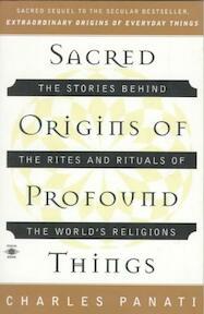 Sacred Origins of Profound Things - Charles Panati (ISBN 9780140195330)