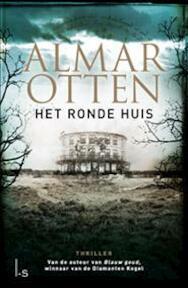 Het ronde huis - Almar Otten (ISBN 9789021809960)