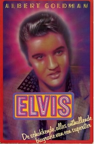 Elvis - Albert Goldman (ISBN 9789021828961)
