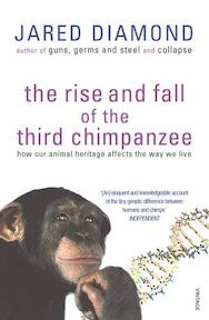 The rise and fall of the third chimpanzee - Jared M. Diamond (ISBN 9780099913801)