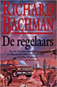De regelaars - Richard. Bachman (ISBN 9789024526062)