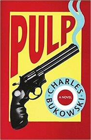 Pulp - Charles Bukowski (ISBN 9780876859261)
