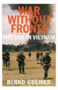 War without Fronts - Bernd Greiner (ISBN 9781847920805)