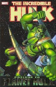 The Incredible Hulke: Prelude to Planet Hulk - Keu Cha, William Murai, Daniel Way (ISBN 9780785119531)