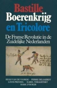 Bastille, boerenkrijg en tricolore - Hugo Van de Voorde (ISBN 9789061525363)
