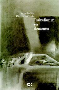 Duivelinnen en demonen - Jules Amedee Barbey D'aurevilly (ISBN 9789086840441)