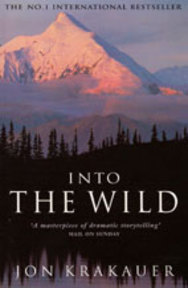 Into the wild - Jon Krakauer (ISBN 9781447203698)