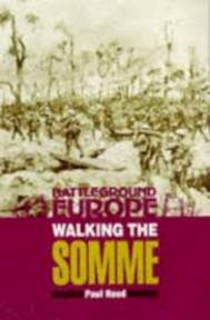 Walking The Somme - Paul Reed (ISBN 9780850525670)