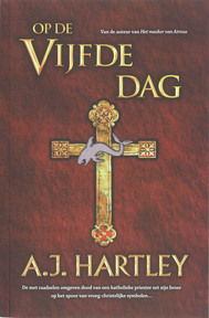 Op de vijfde dag - A.J. Hartley (ISBN 9789061123071)