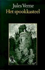 Het spookkasteel - Jules Verne, Léon Benett, Ingrid Hölscher (ISBN 9789062136919)