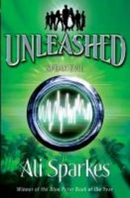 Unleashed 4:Speak Evil - Ali Sparkes (ISBN 9780192756091)