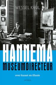 Hannema: museumdirecteur - Wessel Krul (ISBN 9789044639155)