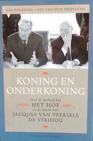 Koning en onderkoning - G. Polspoel, P. van den Driessche (ISBN 9789056173654)