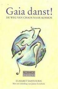 Gaia danst! - Elisabet Sahtouris, James Lovelock, Tjitske Wijngaard (ISBN 9789021516172)