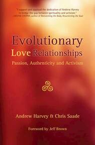 Evolutionary Love Relationships - Andrew Harvey, Chris Saade (ISBN 9780994784339)