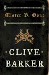 Mister b gone - Barker C (ISBN 9780007276288)