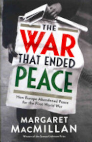 The War that Ended Peace - Margaret Macmillan (ISBN 9781846682728)
