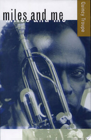 Miles and Me - Quincy Troupe (ISBN 9780520216242)