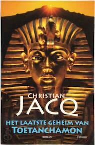 Het laatste geheim van Toetanchamon - C. Jacq (ISBN 9789021802381)