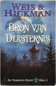 De verheven steen / 1 Bron van duisternis - M. Weis, T. Hickman (ISBN 9789024539505)