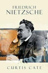 Friedrich Nietzsche - Curtis Cate (ISBN 9781585675920)
